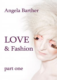 Love and fashion - Angela Barther - ebook
