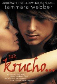 Tak krucho - Tammara Webber - ebook
