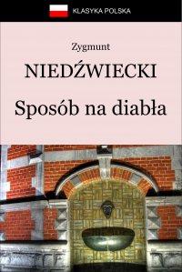 Sposób na diabła - Zygmunt Niedźwiecki - ebook