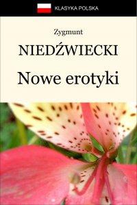 Nowe erotyki - Zygmunt Niedźwiecki - ebook