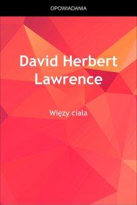 Więzy ciała - David Herbert Lawrence - ebook