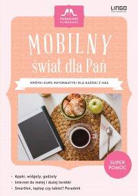 Mobilny świat dla Pań - Kaja Mikoszewska - ebook