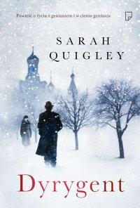 Dyrygent - Sarah Quigley - ebook