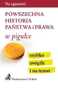 Powszechna historia państwa i prawa w pigułce