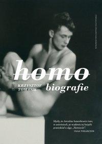 Homobiografie. Wydanie drugie, poprawione i poszerzone