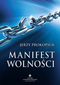 Manifest wolności - Jerzy Prokopiuk - ebook