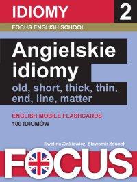 Angielskie idiomy. Zestaw 2 - Ewelina Zinkiewicz - ebook