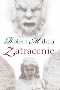 Zatracenie - Robert Midura - ebook