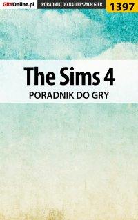 "The Sims 4 - poradnik do gry - Maciej ""Psycho Mantis"" Stępnikowski - ebook"