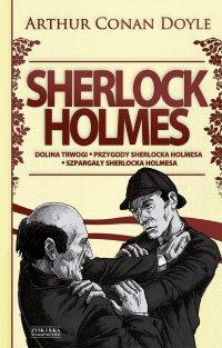Sherlock Holmes Tom 2: Dolina trwogi. Przygody Sherlocka Holmesa. Szpargały Sherlocka Holmesa