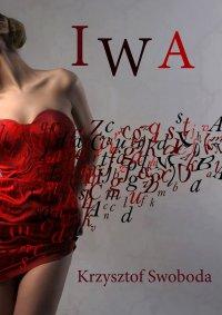 Iwa - Krzysztof Swoboda - ebook