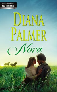 Nora - Diana Palmer - ebook