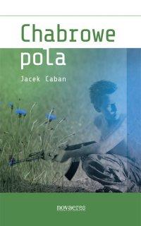 Chabrowe pola - Jacek Caban - ebook