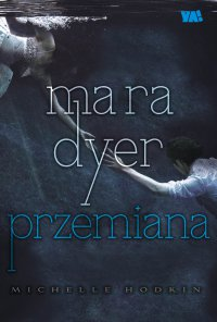 Mara Dyer. Przemiana - Michelle Hodkin - ebook