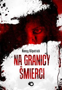 Na granicy śmierci - Nancy Kilpatrick - ebook