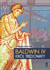 Baldwin IV, król trędowaty