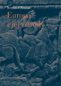 Europa i jej narody - Krzysztof Pomian - ebook