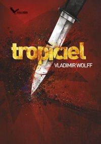 Tropiciel - Vladimir Wolff - ebook