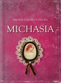 Michasia - Halina Teresa Godecka - ebook