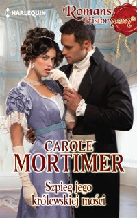 Szpieg jego królewskiej mości - Carole Mortimer - ebook