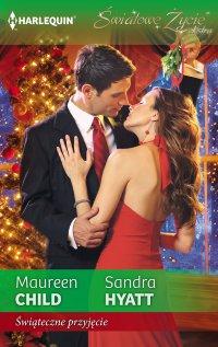 Świąteczne przyjęcie - Maureen Child - ebook
