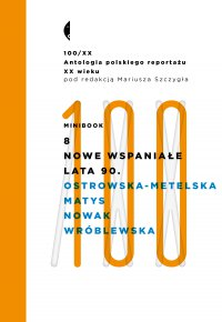 Minibook 8. Nowe wspaniałe lata 90