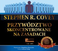 Przywództwo skoncentrowane na zasadach - Stephen R. Covey - audiobook