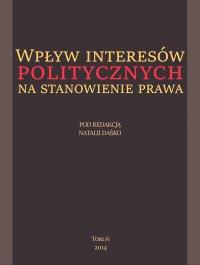 Wpływ interesów politycznych na stanowienie prawa