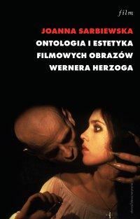 Ontologia i estetyka filmowych obrazów Wernera Herzoga
