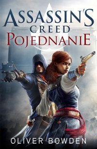 Assassin`s Creed: Pojednanie - Oliver Bowden - ebook