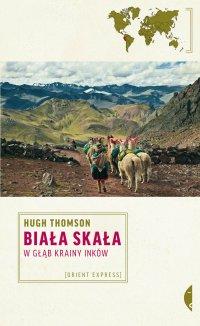Biała Skała. Wgłąb krainy Inków