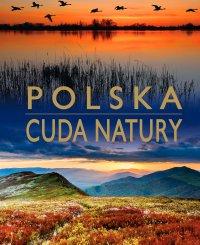 Cuda natury. Polska