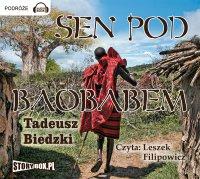 Sen pod baobabem - Tadeusz Biedzki - audiobook