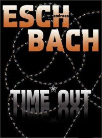 Time Out - Andreas Eschbach - ebook