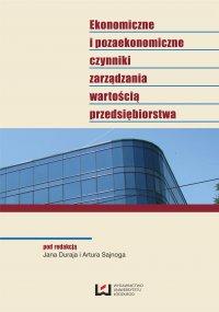 Ekonomiczne i pozaekonomiczne czynniki zarządzania wartością przedsiębiorstwa