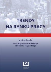 Trendy na rynku pracy - Anna Rogozińska-Pawełczyk - ebook