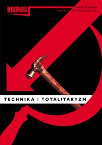 Kronos 3/2014. Technika i totalitaryzm - Opracowanie zbiorowe - eprasa