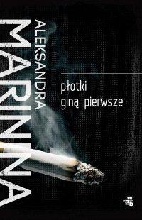 Płotki giną pierwsze - Aleksandra Marinina - ebook