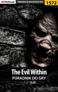 The Evil Within - poradnik do gry - Jakub Bugielski - ebook