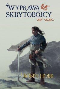 Wyprawa skrytobójcy. Skrytobójca – tom III - Robin Hobb - ebook