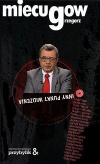Inny punkt widzenia - Grzegorz Miecugow - ebook