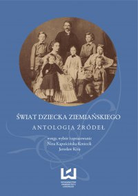 Świat dziecka ziemiańskiego. Antologia źródeł - Nina Kapuścińska-Kmiecik - ebook