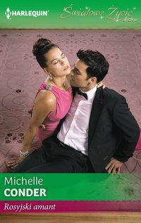 Rosyjski amant - Michelle Conder - ebook