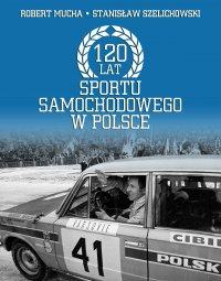120 lat sportu samochodowego w Polsce