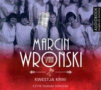Kwestja krwi - Marcin Wroński - audiobook