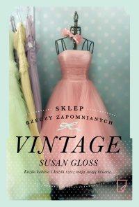 Sklep rzeczy zapomnianych Vintage - Susan Gloss - ebook