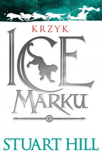 Krzyk Icemarku - Stuart Hill - ebook