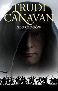 Głos bogów. Księga III Ery Pięciorga - Trudi Canavan - ebook