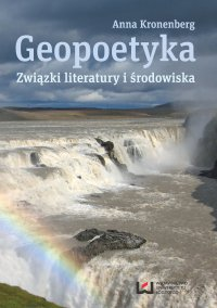 Geopoetyka. Związki literatury i środowiska