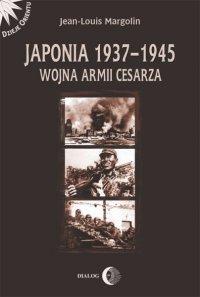 Japonia 1937-1945. Wojna Armii Cesarza - Margolin Jean-Louis - ebook